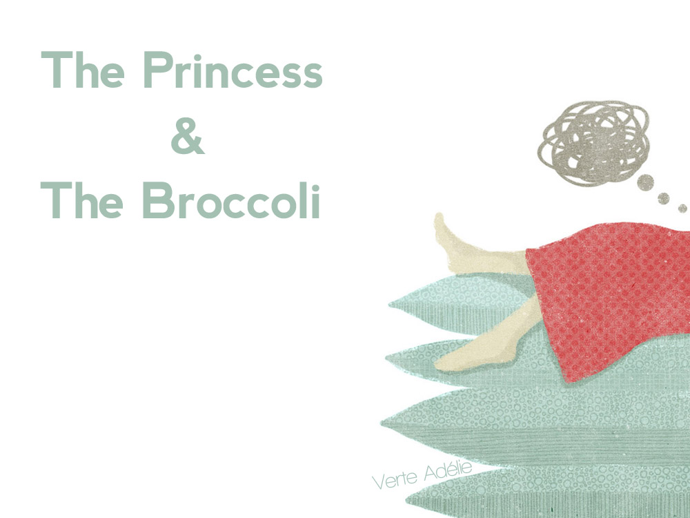 The Princess and The Broccoli
